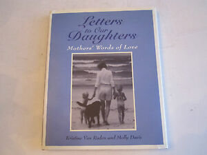 "1997 ""LETTERS TO OUR DAUGHTERS"" BY KRISTINE VAN RADEN & MOLLY DAVIS - SIGNED"