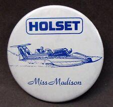 1987 HOLSET MISS MADISON hydroplane boat racing pinback button