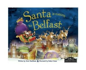 Santa is Coming to Belfast by Steve Smallman (Hardback, 2012)