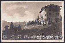 SONDRIO PONTE IN VALTELLINA 03 SAN BERNARDO ALBERGO Cartolina FOTOGR. viagg 1923