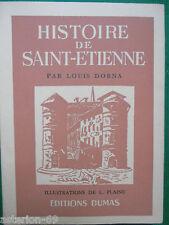HISTOIRE DE SAINT ETIENNE:LOUIS DORNA  LOIRE