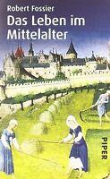 Das Leben im Mittelalter von Fossier, Robert | Buch | Zustand gut