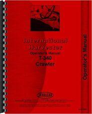 International Harvester T340 Crawler Operators Manual Ih O T340