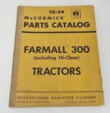 IH McCormick Farmall 300 Parts Catalog TC-54