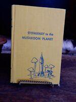 LIKE NEW 1956 Stowaway to the Mushroom Planet 1st ed Eleanor Cameron Hardcover