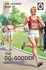 The Ladybird Book of THE DO-GOODER Retro book for Adults Very funny gift New