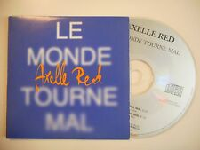 AXELLE RED : LE MONDE TOURNE MAL [ CD SINGLE ]
