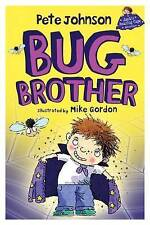 Bug Brother by Pete Johnson  Paperback Book