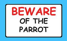 Cuidado con el Loro pájaro del animal doméstico Pegatina signo de vinilo de alta calidad impermeable B39