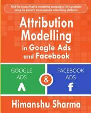 Attribution Modelling in Google Ads and Facebook, Like New Used, Free shippin...