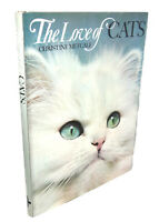 Christine Metcalf THE LOVE OF CATS  1st Edition 1st Printing