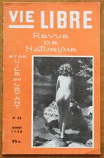 VIE LIBRE ✤ Revue de NATURISME ✤ N°62 de 1958