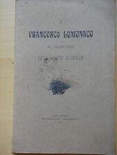 1911-A FRANCESCO LOMONACO NEL 50° DELL'UNITA'D'ITALIA-MONTALBANO JONICO