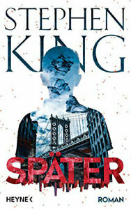 Später - Stephen King - SOFORT LIEFERBAR