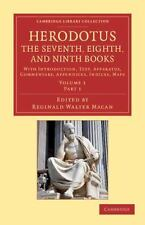 Herodotus: The Seventh, Eighth, and Ninth Books: With Introduction, Text, Appara