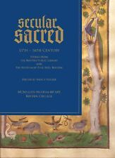 Secular/Sacred 11th-16th Century: Works from the Boston Public Library and the