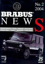 Brabus News 2/04 Prospekt D+GB brochure G V12 Biturbo K4 K8 Yachtcharter 2004