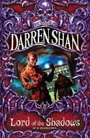 The Saga of Darren Shan (11) - Lord of the Shadows by Darren Shan, Good Used Boo