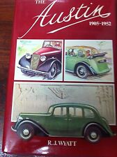 THE AUSTIN 1905-1952 BY R J WYATT Motor Company Car six-cylinder Radiator War