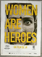 Affiche WOMEN ARE HEROES Documentaire JR 40x60cm *