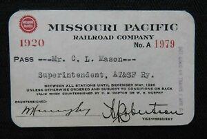 1920 MISSOURI PACIFIC RAILWAY VIP PASS SIGNED C L MASON W H MURPHY A ROBERTSON