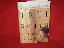 TRUE NORTH .. The Road from Coorain cont. A Jill Ker Conway AWES♥ME SIGNED!  W♥W