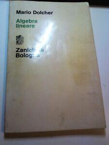 Algebra lineare Mario Dolcher Ed Zanichelli 1978