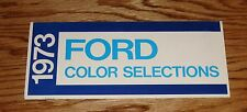 Original 1973 Ford Color Selections Brochure 73 Mustang Ranchero Torino