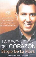 La revolución del corazón: Experimenta el poder de un corazón transformado, De L