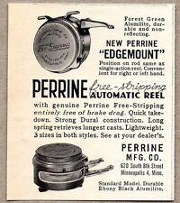 1951 Print Ad Perrine Edgemount Automatic Fly Fishing Reels Minneapolis,MN