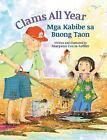 Clams All Year / MGA Kabibe Sa Buong Taon: Babl Children's Books in Tagalog a...