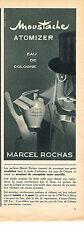 PUBLICITE ADVERTISING 024   1955   MARCEL  ROCHAS eau de cologne MOUSTACHE Atomi