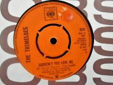 """THE TREMELOES """" SUDDENLY YOU LOVE ME """" Or. UK CBS EX COND. IN Or. SL."""