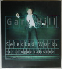 Gary Hill - Selected works  - Catalogue raisonne - Dumont - 2001