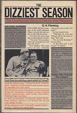 The Dizziest Season: Gashouse Gang Chases the Pennant~1984~HC/DJ 1ST~DIZZY DEAN~