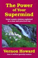 Power of Your Supermind, Paperback by Howard, Vernon, Brand New, Free shippin...