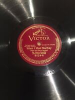 """Victor Red Seal 12"""" 78 RPM Record Sir Harry Lauder 9024 When I Meet MacKay"""