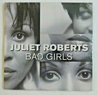 "JULIET ROBERTS : BAD GIRLS (DAN'S 12"" REMIX) ♦ NEUF / NEW CD ♦ DONNA SUMMER cov."