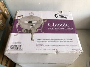 CHOICE CLASSIC 5 QUART HALF SIZE ROUND CHAFER NEW in BOX!!!!