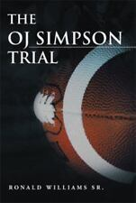 The Oj Simpson Trial by Ronald Williams (2013, Hardcover)