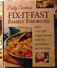 Betty Crocker's Fix-It-Fast Family Favorites : More Than 400 Great-Tasting Ways