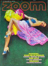 PHOTOS REVUE ZOOM No 58 de 1978 BORNER MARTINEZ ROZES MINOST LEIDMAN HOLGERSON