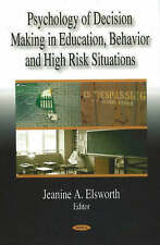 New, Psychology of Decision Making in Education, Behavior and High Risk Situatio