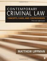 Contemporary Criminal Law: Concepts, Cases, and Controversies by Lippman, Mat…
