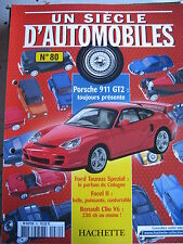 FASCICULE UN SIECLE D'AUTOMOBILES  80 PORSCHE 911 GT2  405 MI16 CLIO V6 FACEL II