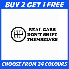 Real Cars Dont Shift ANY COLOUR JDM Drift Car Bumper Sticker Window Vinyl Decal
