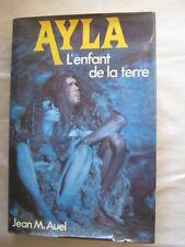 Ayla, l'enfant de la terre de Jean M. Auel