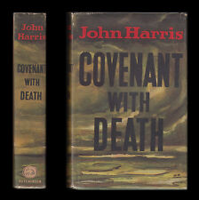 John Harris COVENANT WITH DEATH City Battalion from Inception to SOMME July 1916