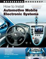 How to Install Automotive Mobile Electronic Systems (Motorbooks Workshop) by…
