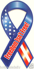 """PATRIOTIC MAGNET RIBBON 8"""" FREEDOM ISN'T FREE MILITARY SUPPORT CAR TRUCK TOOLBOX"""